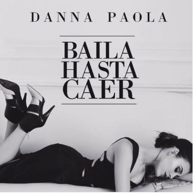 "Danna Paola lanza nuevo sencillo ""Baila hasta caer"""