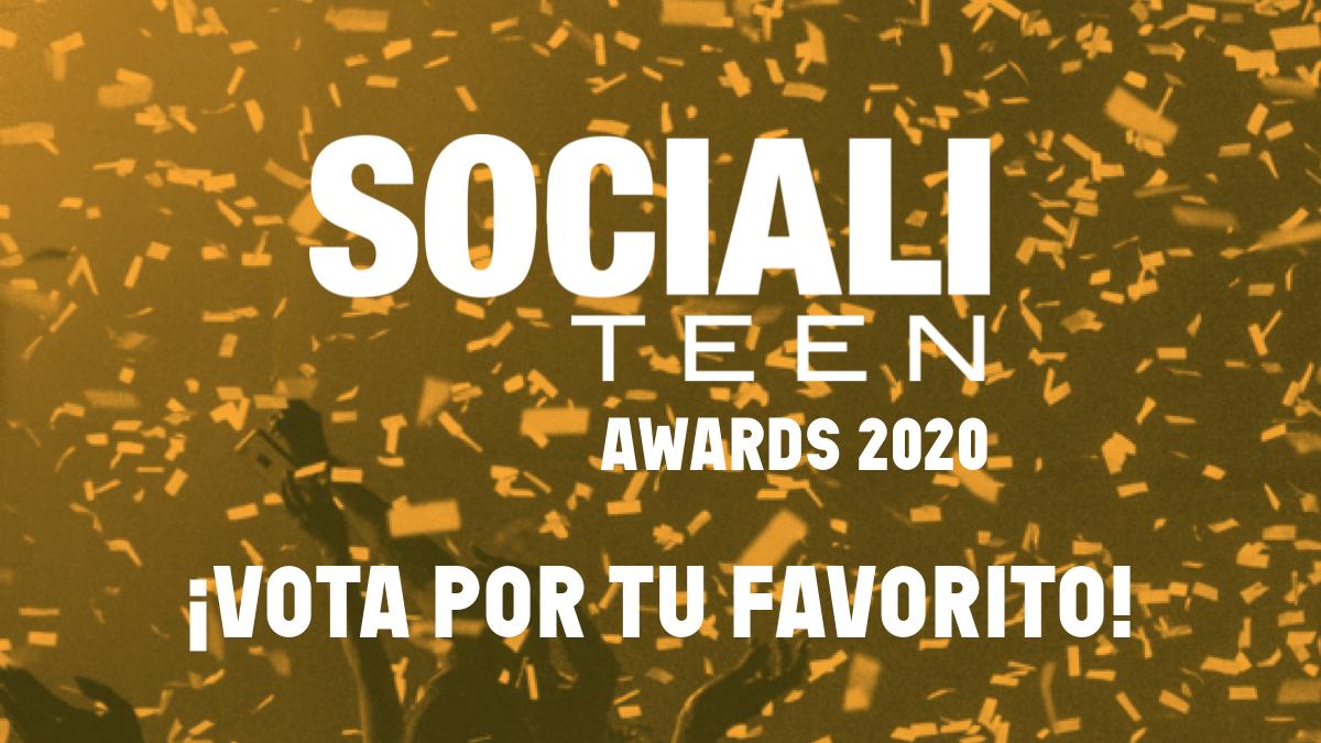 SOCIALITEEN AWARDS 2020 ¡Vota por tu favorito!